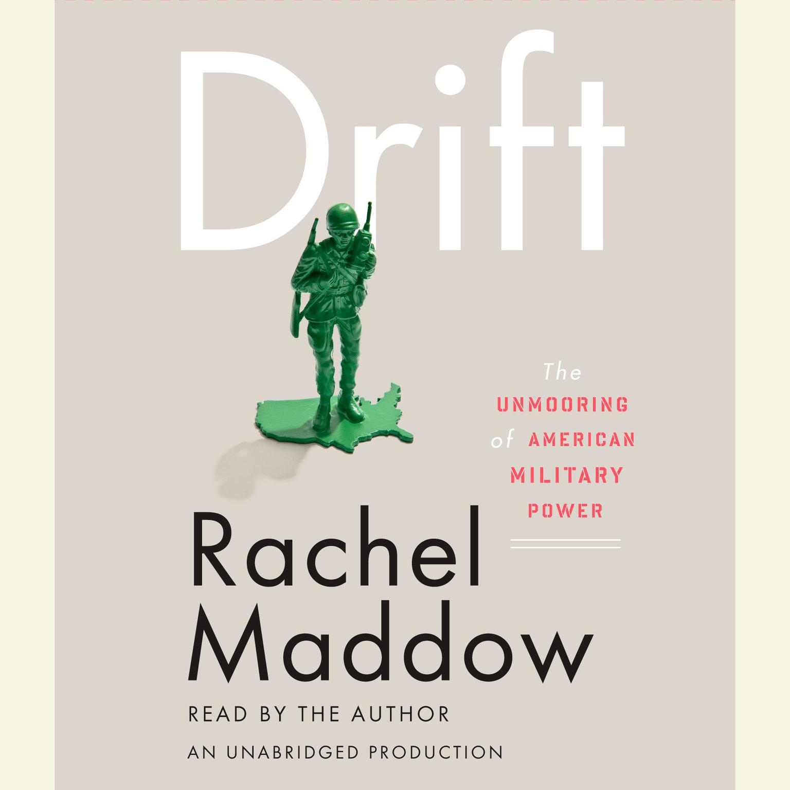 Printable Drift: The Unmooring of American Military Power Audiobook Cover Art