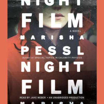 Night Film: A Novel Audiobook, by Marisha Pessl