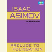 Prelude to Foundation, by Isaac Asimov