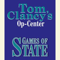 Tom Clancys Op-Center #3: Games of State Audiobook, by Steve Pieczenik, Tom Clancy