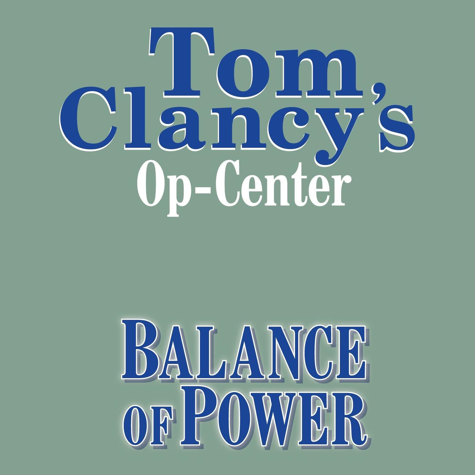 Printable Tom Clancy's Op-Center #5: Balance of Power Audiobook Cover Art