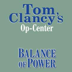 Tom Clancys Op-Center #5: Balance of Power Audiobook, by Steve Pieczenik, Tom Clancy