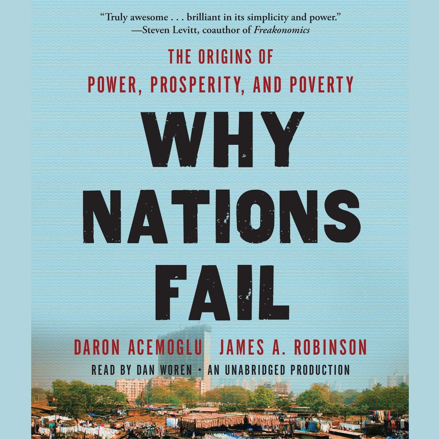 Printable Why Nations Fail: The Origins of Power, Prosperity, and Poverty Audiobook Cover Art