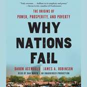 Why Nations Fail: The Origins of Power, Prosperity, and Poverty Audiobook, by Daron Acemoglu, James Robinson