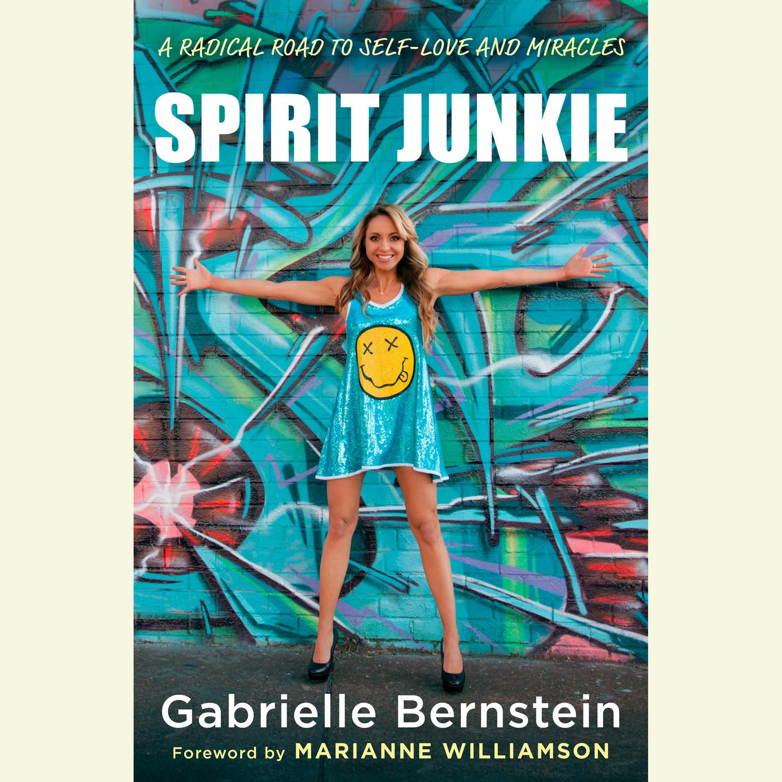 Printable Spirit Junkie: A Radical Road to Self-Love and Miracles Audiobook Cover Art