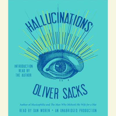 Hallucinations Audiobook, by Oliver Sacks