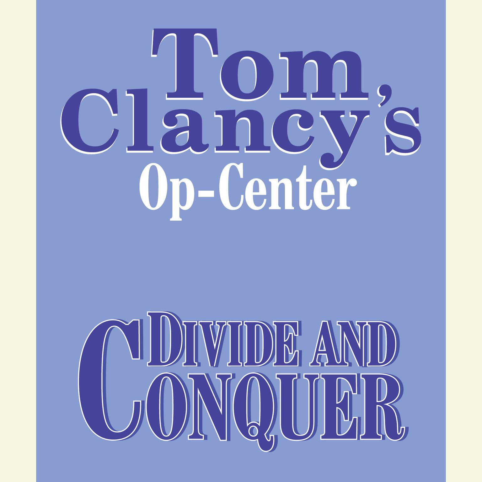 Printable Tom Clancy's Op-Center #7: Divide and Conquer Audiobook Cover Art