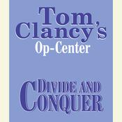 Tom Clancys Op-Center #7: Divide and Conquer Audiobook, by Tom Clancy, Steve Pieczenik, Jeff Rovin