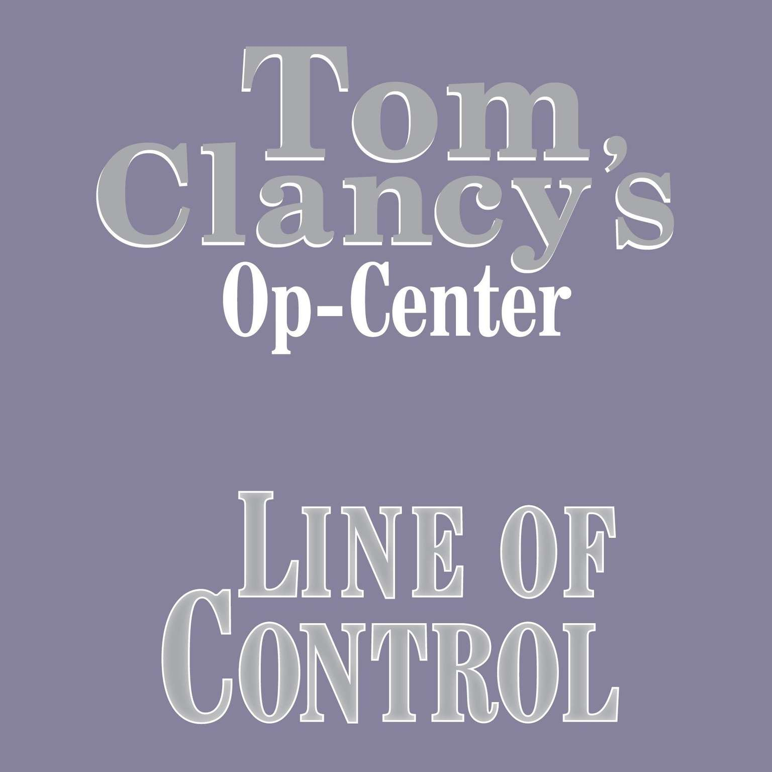 Printable Tom Clancy's Op-Center #8: Line of Control Audiobook Cover Art