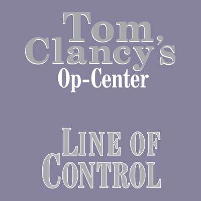 Tom Clancys Op-Center #8: Line of Control Audiobook, by Tom Clancy