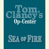 Tom Clancys Op-Center #10: Sea of Fire, by Jeff Rovin, Tom Clancy, Steve Pieczenik
