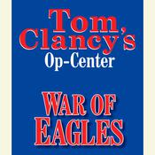 Tom Clancys Op-Center #12: War of Eagles, by Jeff Rovin, Tom Clancy, Steve Pieczenik