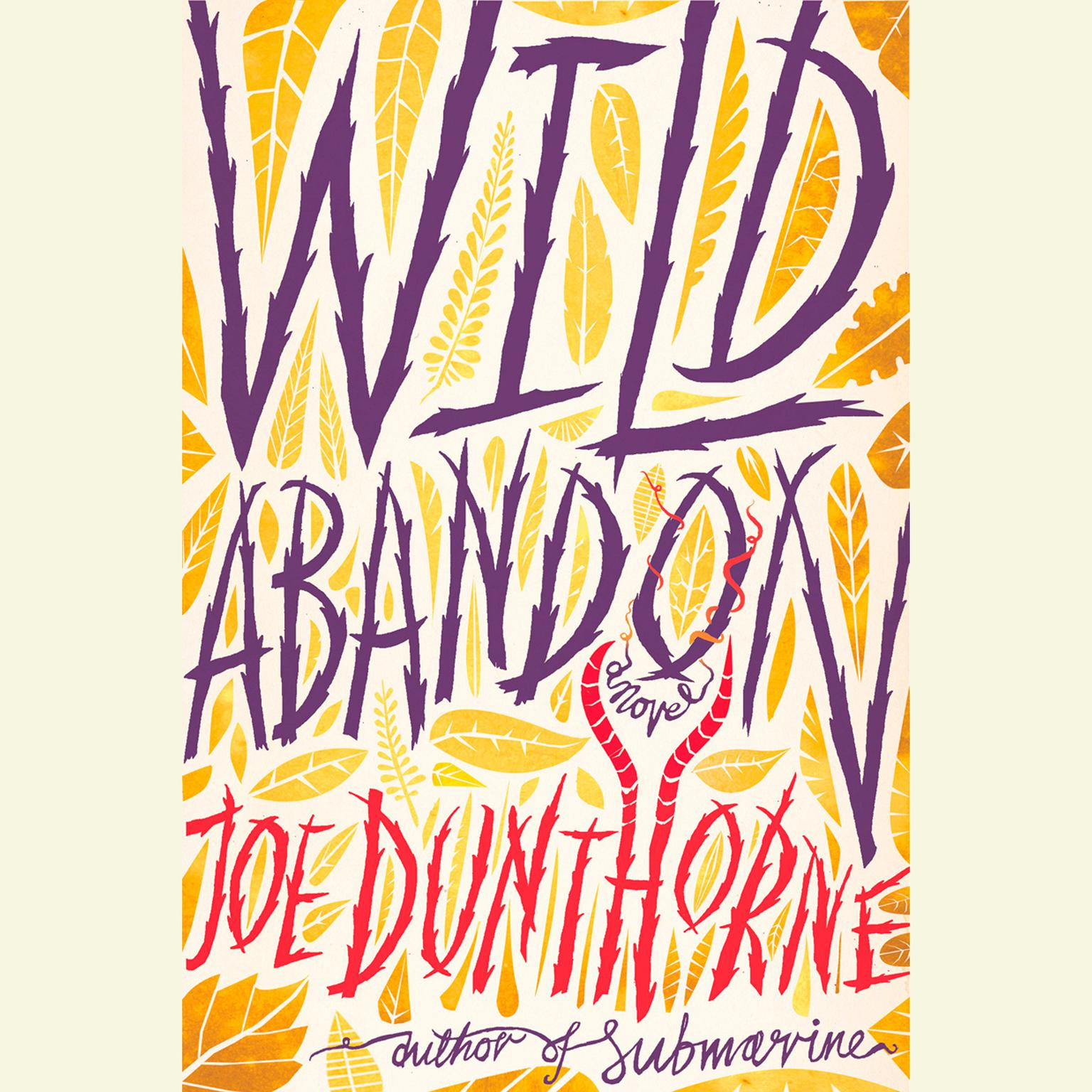 Printable Wild Abandon: A Novel Audiobook Cover Art