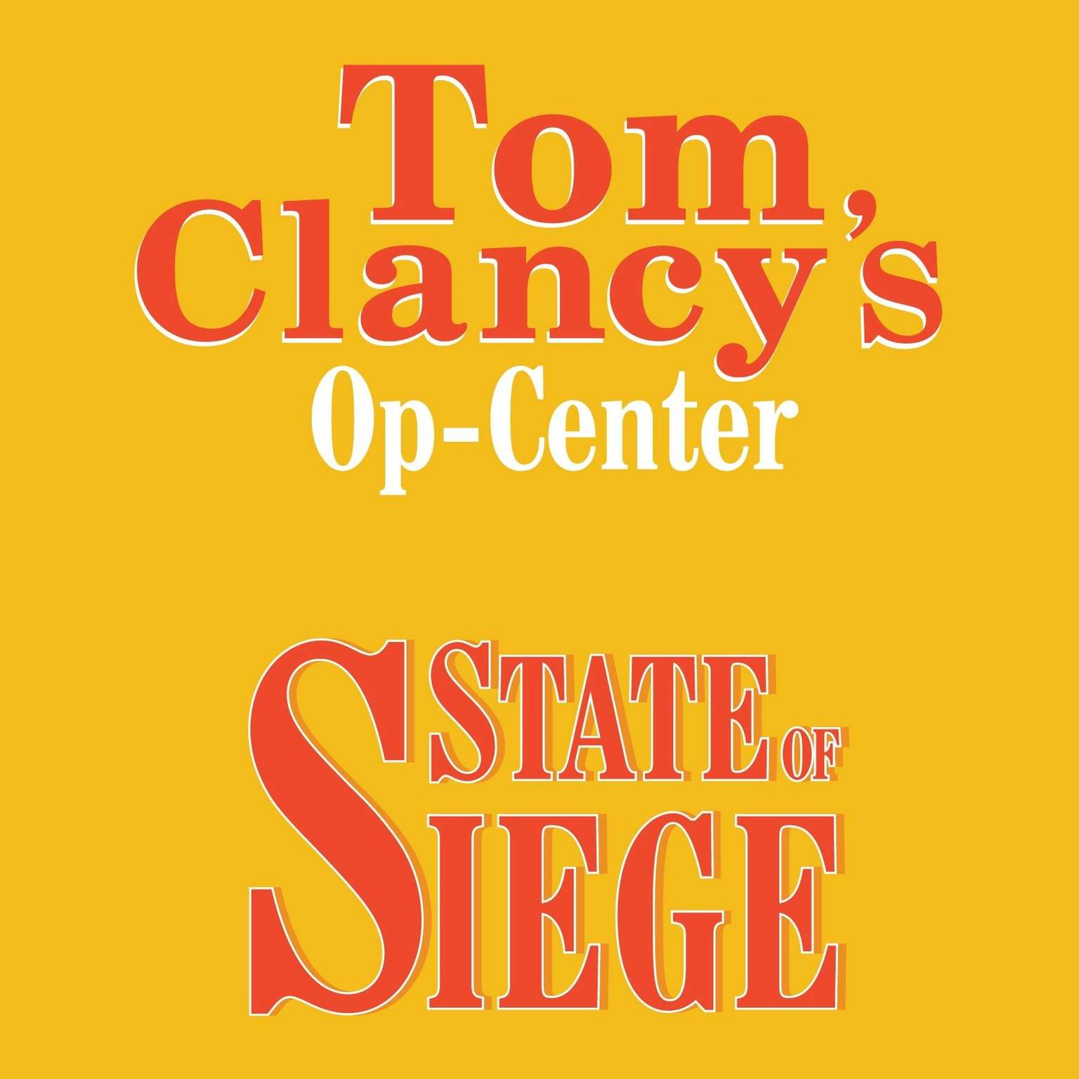 Printable Tom Clancy's Op-Center #6: State of Siege Audiobook Cover Art