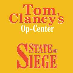 Tom Clancys Op-Center #6: State of Siege Audiobook, by Tom Clancy, Steve Pieczenik, Jeff Rovin