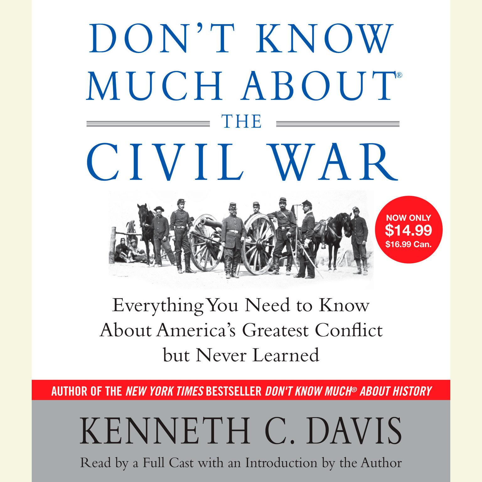 Printable Don't Know Much About the Civil War: Everything You Need to Know About America's Greatest Conflict but Never Learned Audiobook Cover Art