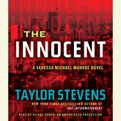 The Innocent: A Vanessa Michael Munroe Novel Audiobook, by Taylor Stevens