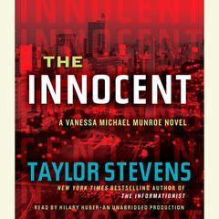 The Innocent: A Vanessa Michael Munroe Novel Audiobook, by Taylor Stevens