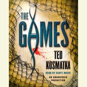 The Games Audiobook, by Ted Kosmatka