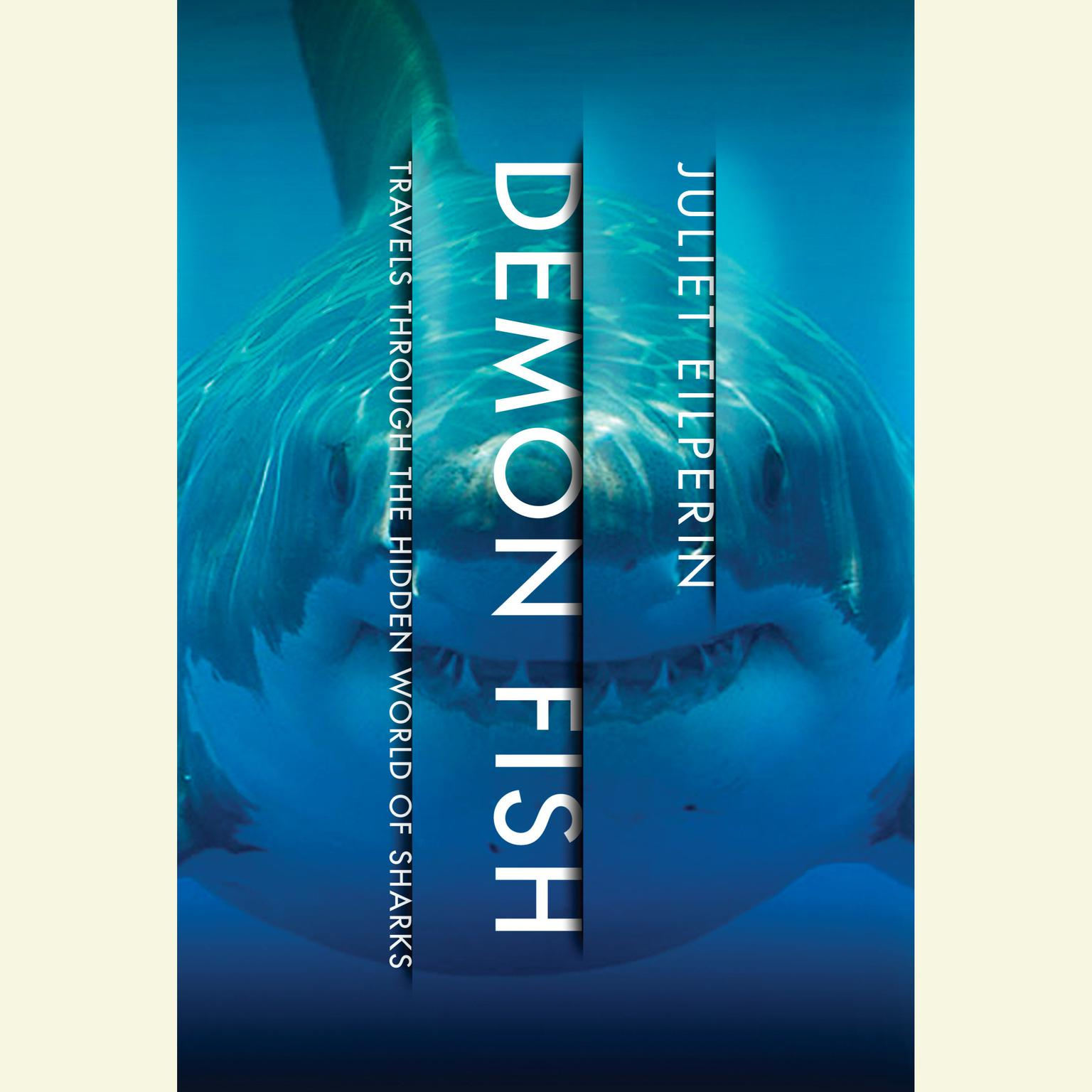 Printable Demon Fish: Travels Through the Hidden World of Sharks Audiobook Cover Art