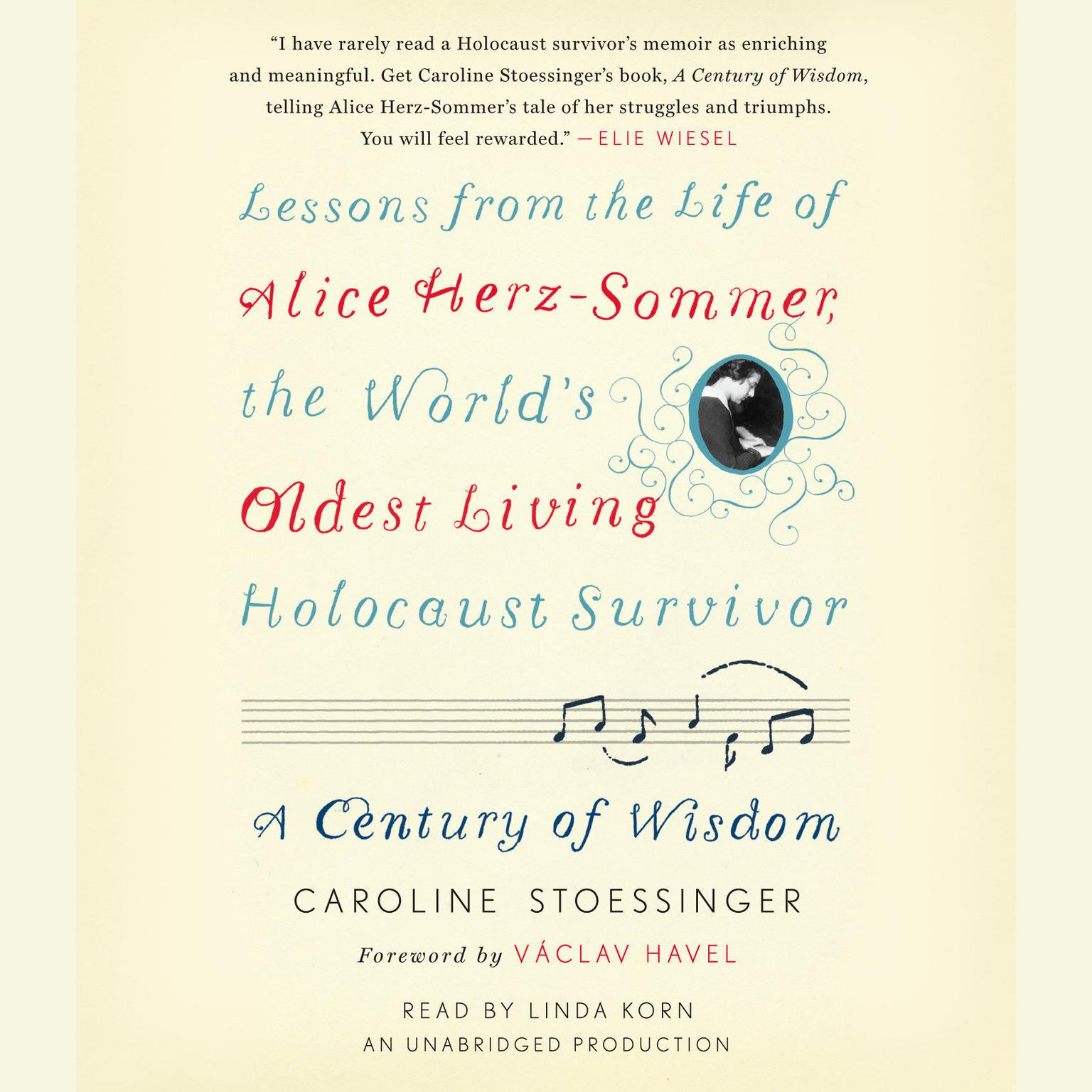 Printable A Century of Wisdom: Lessons from the Life of Alice Herz-Sommer, the World's Oldest Living Holocaust Survivor Audiobook Cover Art