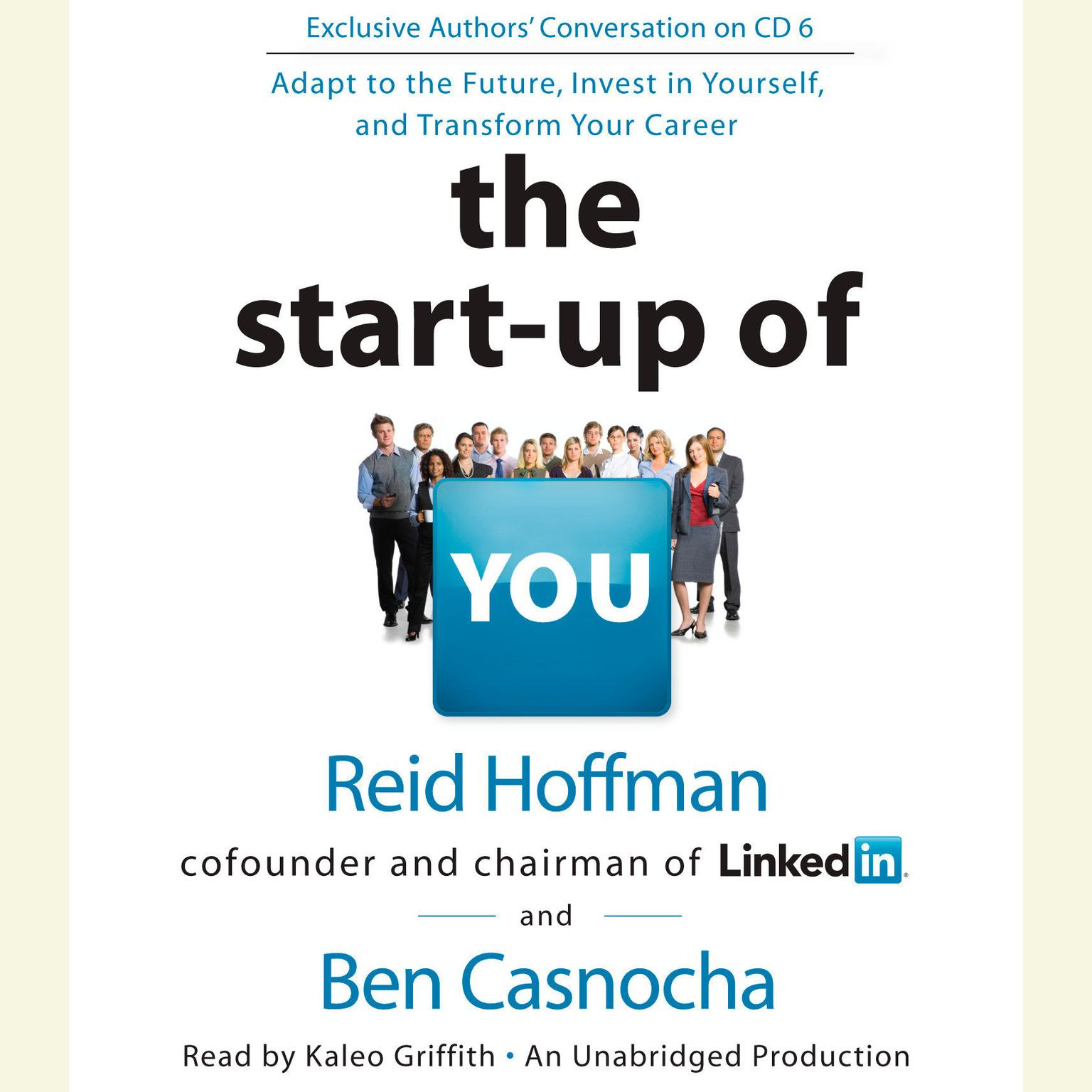 Printable The Start-up of You: Adapt to the Future, Invest in Yourself, and Transform Your Career Audiobook Cover Art