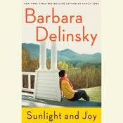 Sunlight and Joy: An eBook Original Short Story Audiobook, by Barbara Delinsky