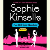I've Got Your Number: A Novel Audiobook, by Sophie Kinsella