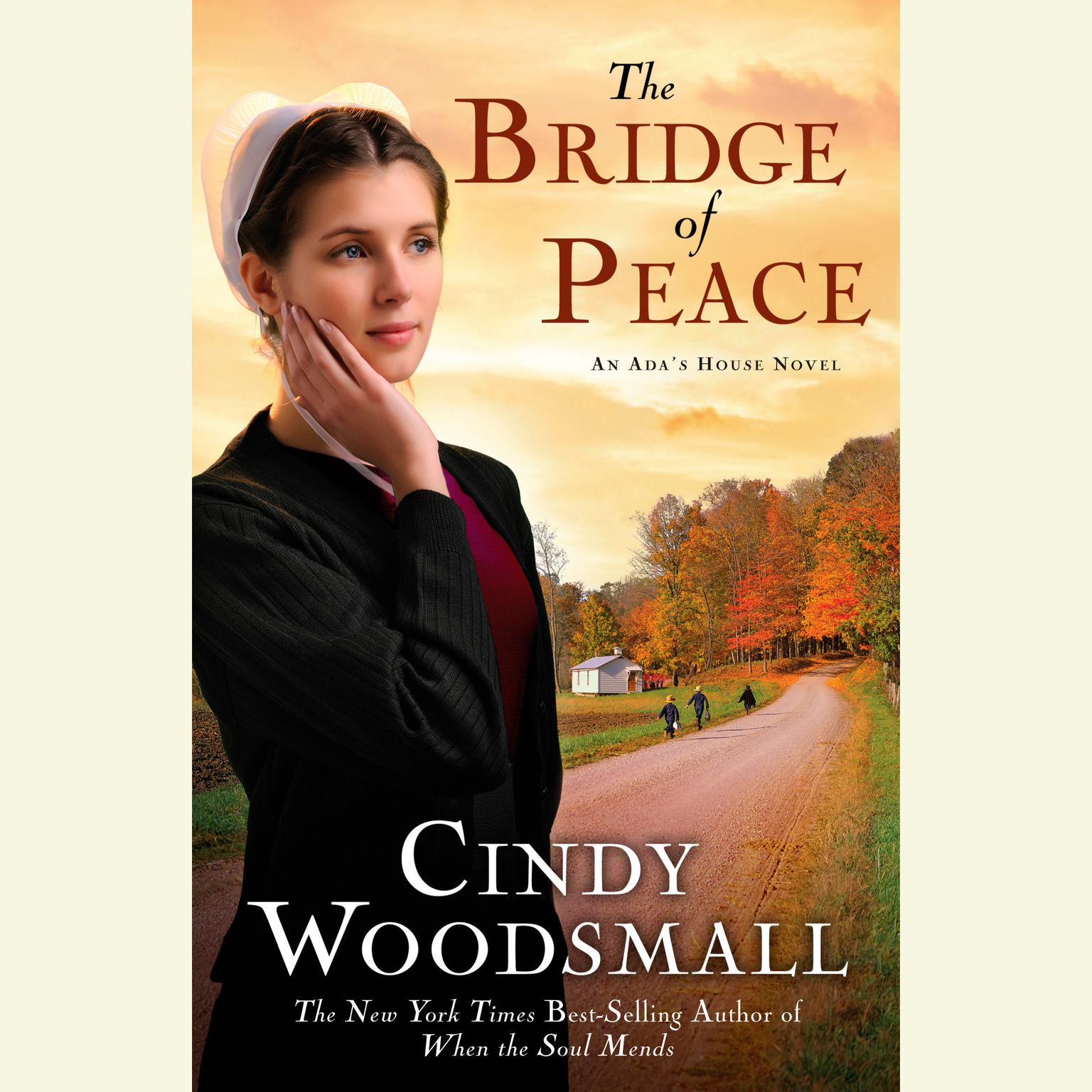 Printable The Bridge of Peace: Book 2 in the Ada's House Amish Romance Series Audiobook Cover Art
