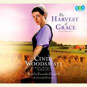 The Harvest of Grace: Book 3 in the Adas House Amish Romance Series Audiobook, by Cindy Woodsmall