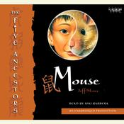 The Five Ancestors Book 6: Mouse Audiobook, by Jeff Stone