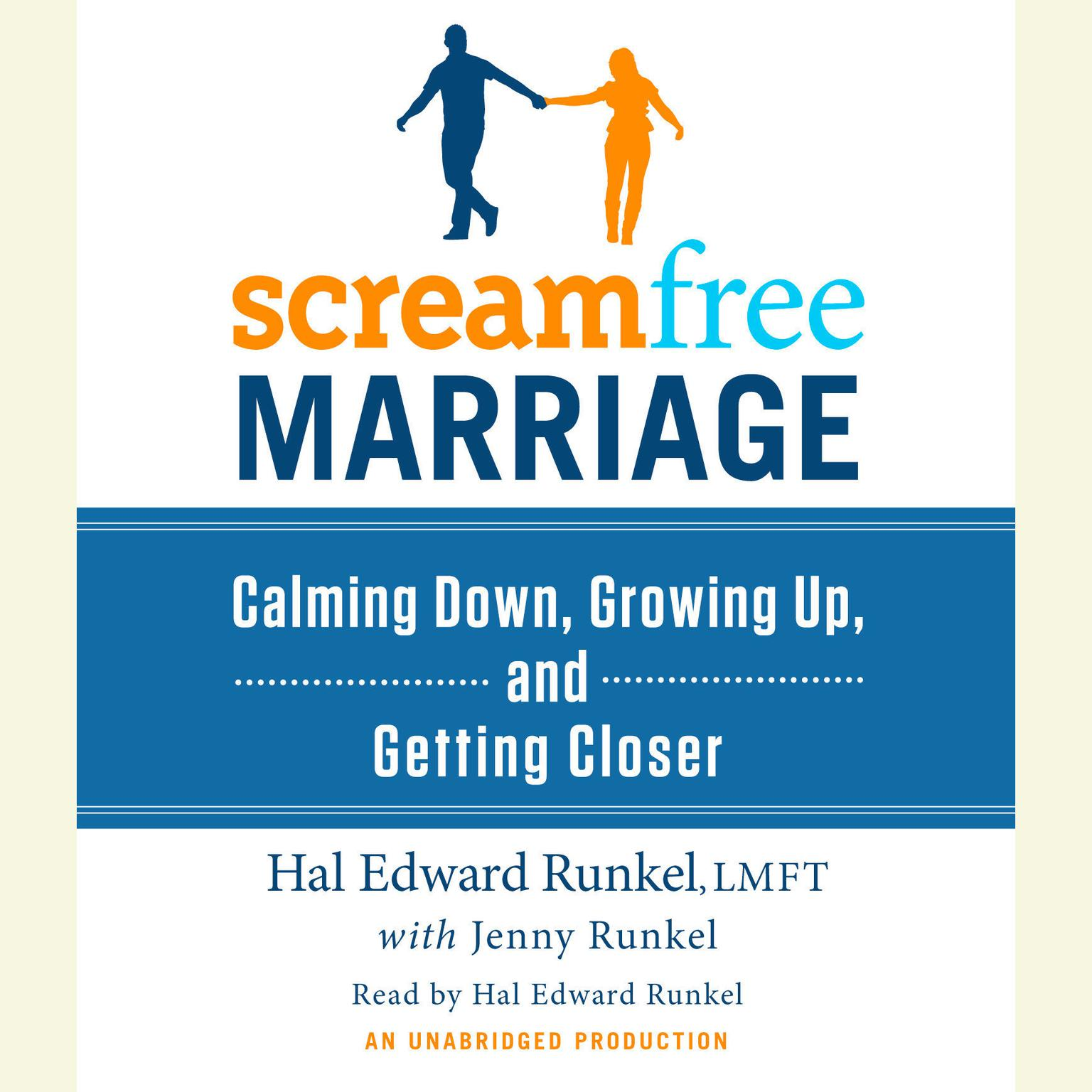 Printable ScreamFree Marriage: Calming Down, Growing Up, and Getting Closer Audiobook Cover Art
