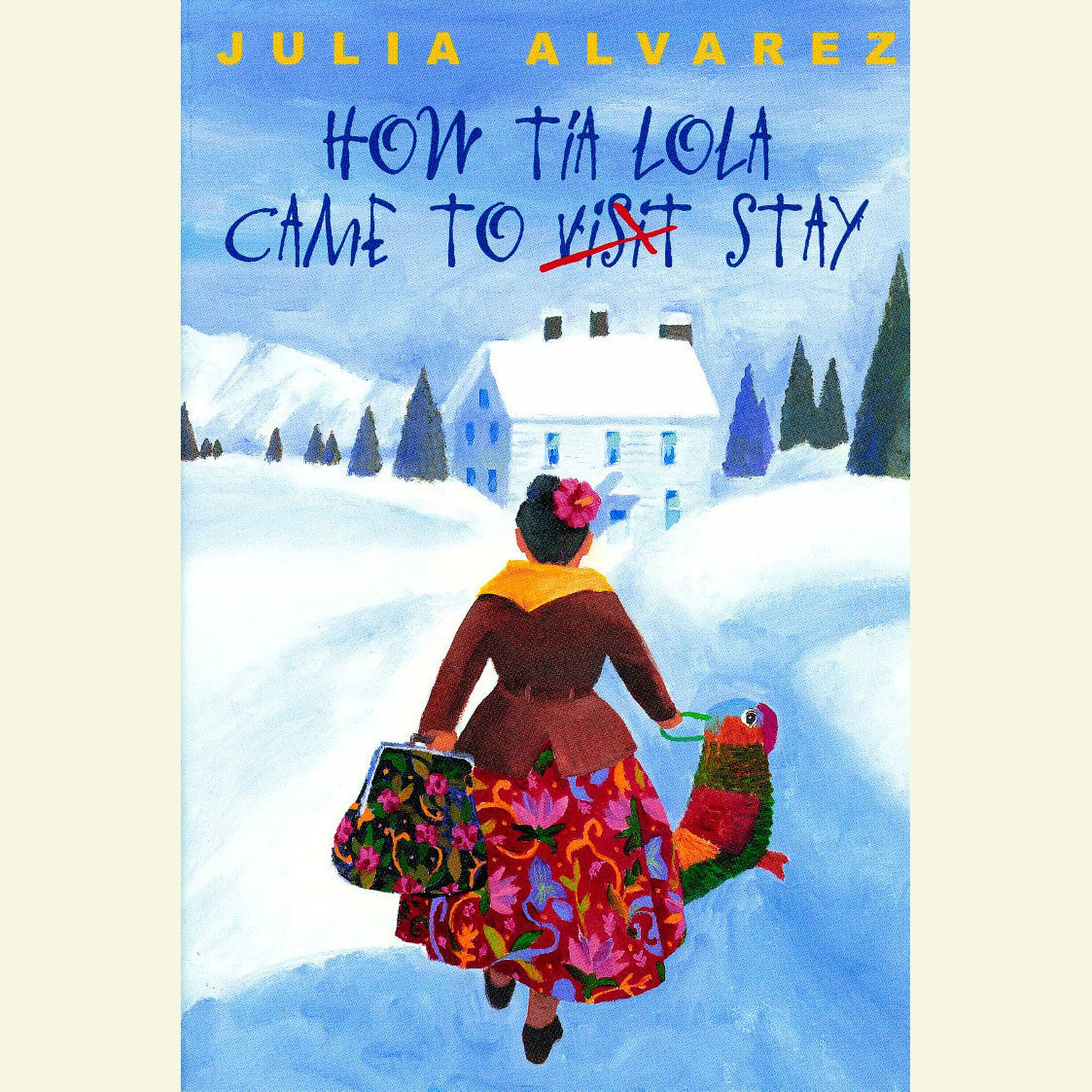 Printable How Tia Lola Came to (Visit) Stay Audiobook Cover Art