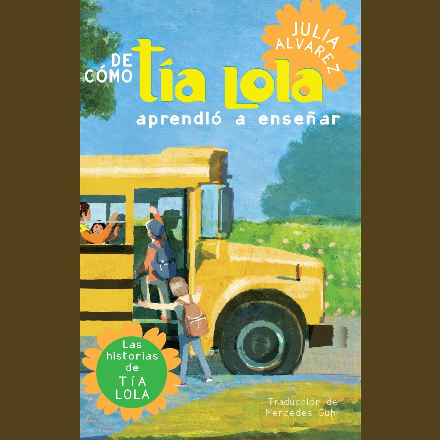 Printable De cómo tía Lola aprendió a enseñar Audiobook Cover Art