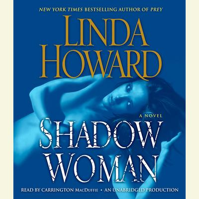 Shadow Woman: A Novel Audiobook, by