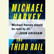 The Third Rail, by Michael Harvey