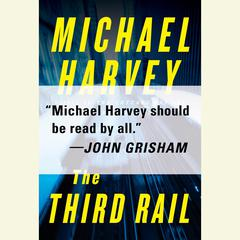 The Third Rail Audiobook, by Michael Harvey