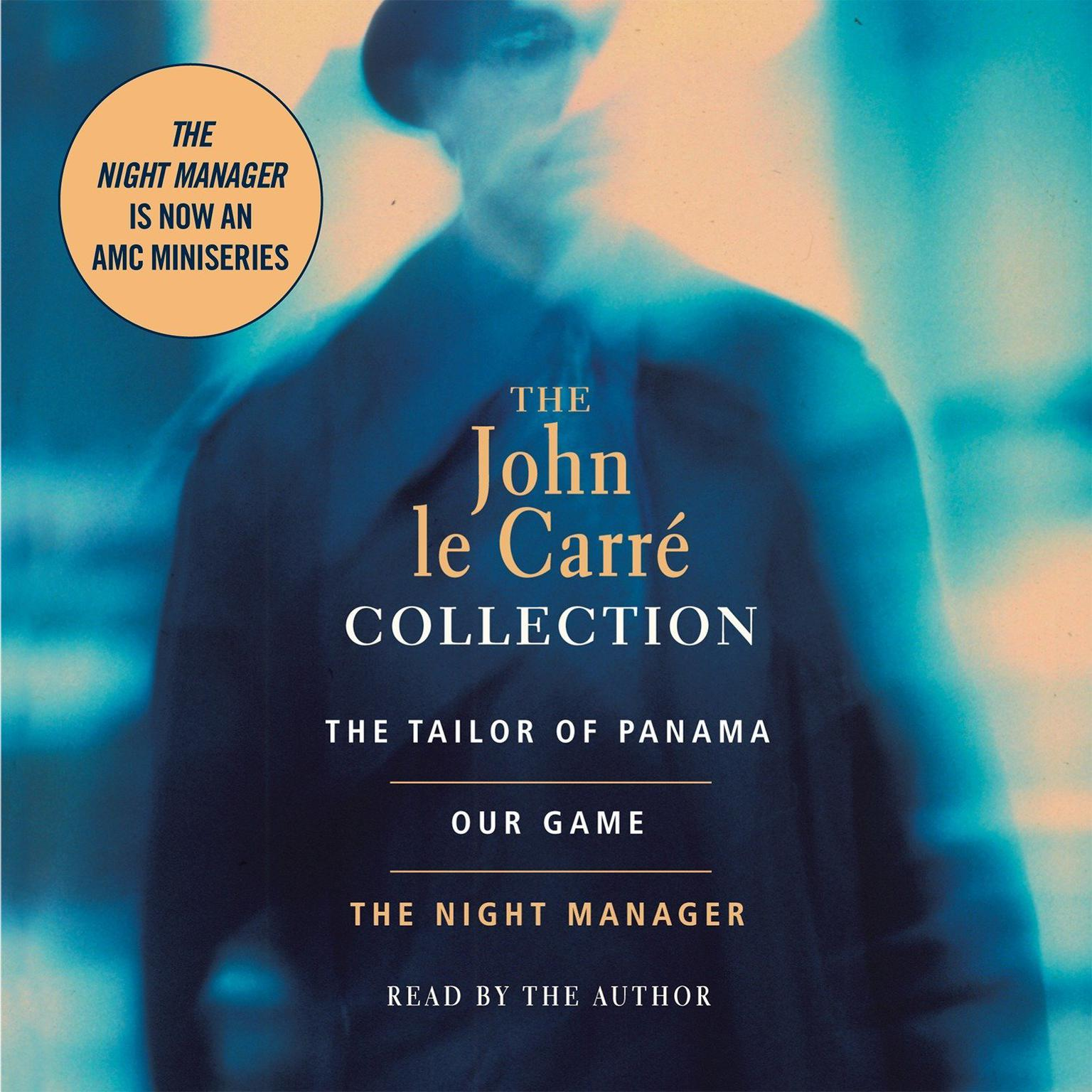 Printable John Le Carre Value Collection: Tailor of Panama, Our Game, and Night Manager Audiobook Cover Art