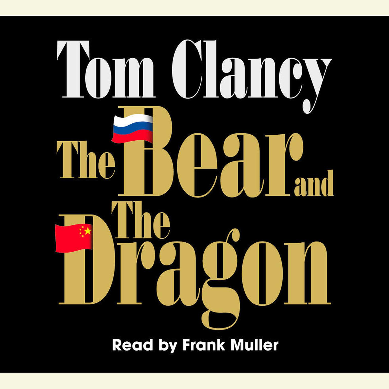 Printable The Bear and the Dragon Audiobook Cover Art