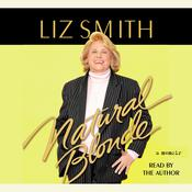 Natural Blonde: A Memoir, by Liz Smith