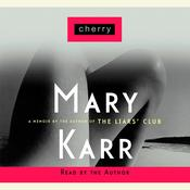Cherry Audiobook, by Mary Karr