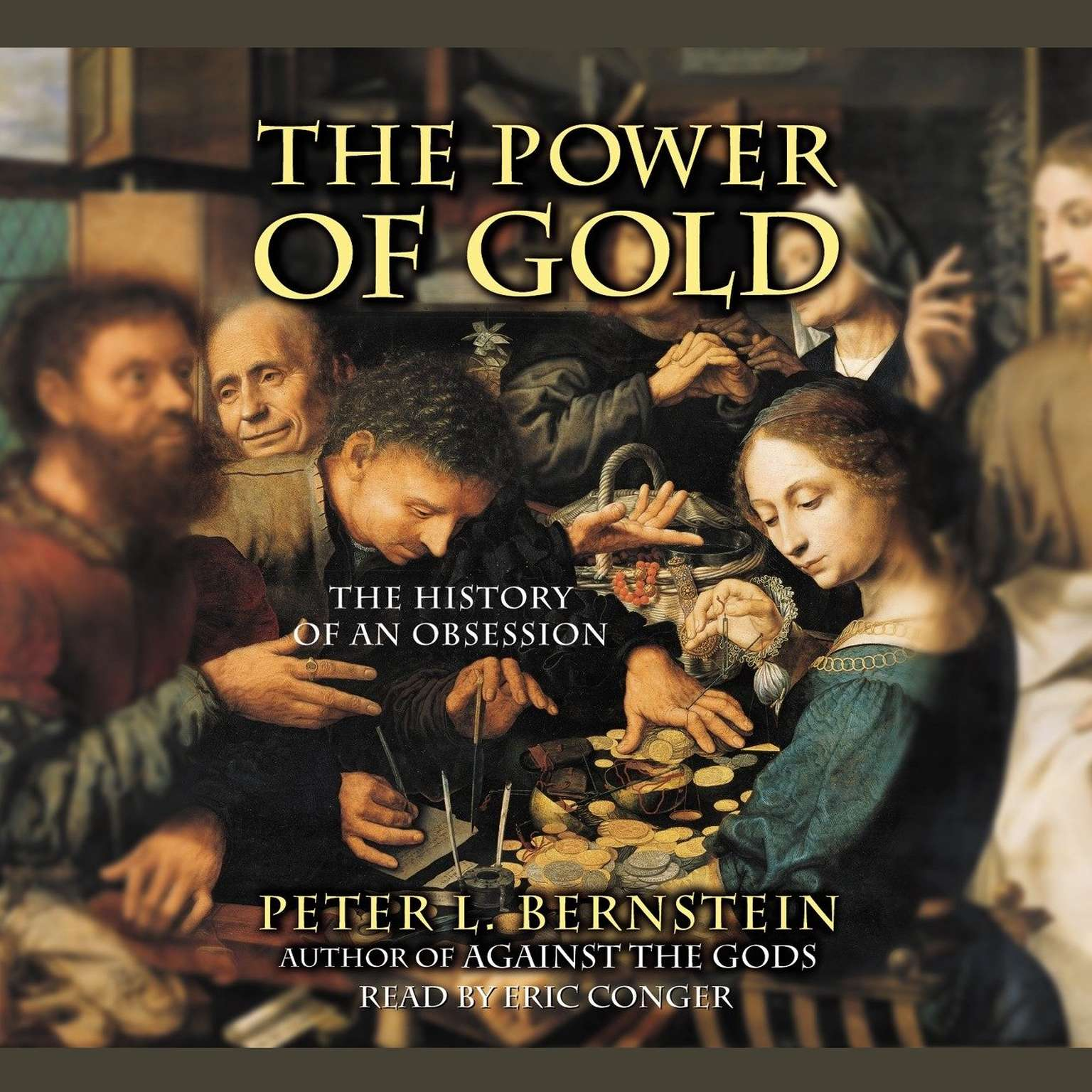 Printable The Power of Gold: The History of an Obsession Audiobook Cover Art