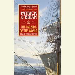 The Far Side of the World Audiobook, by Patrick O'Brian, Patrick O'Brian, Patrick O'Brian