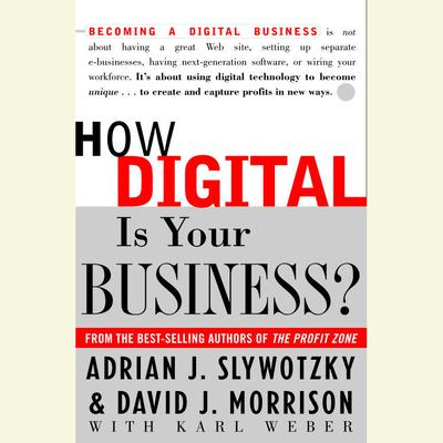 How Digital is Your Business? Audiobook, by Adrian J. Slywotzky