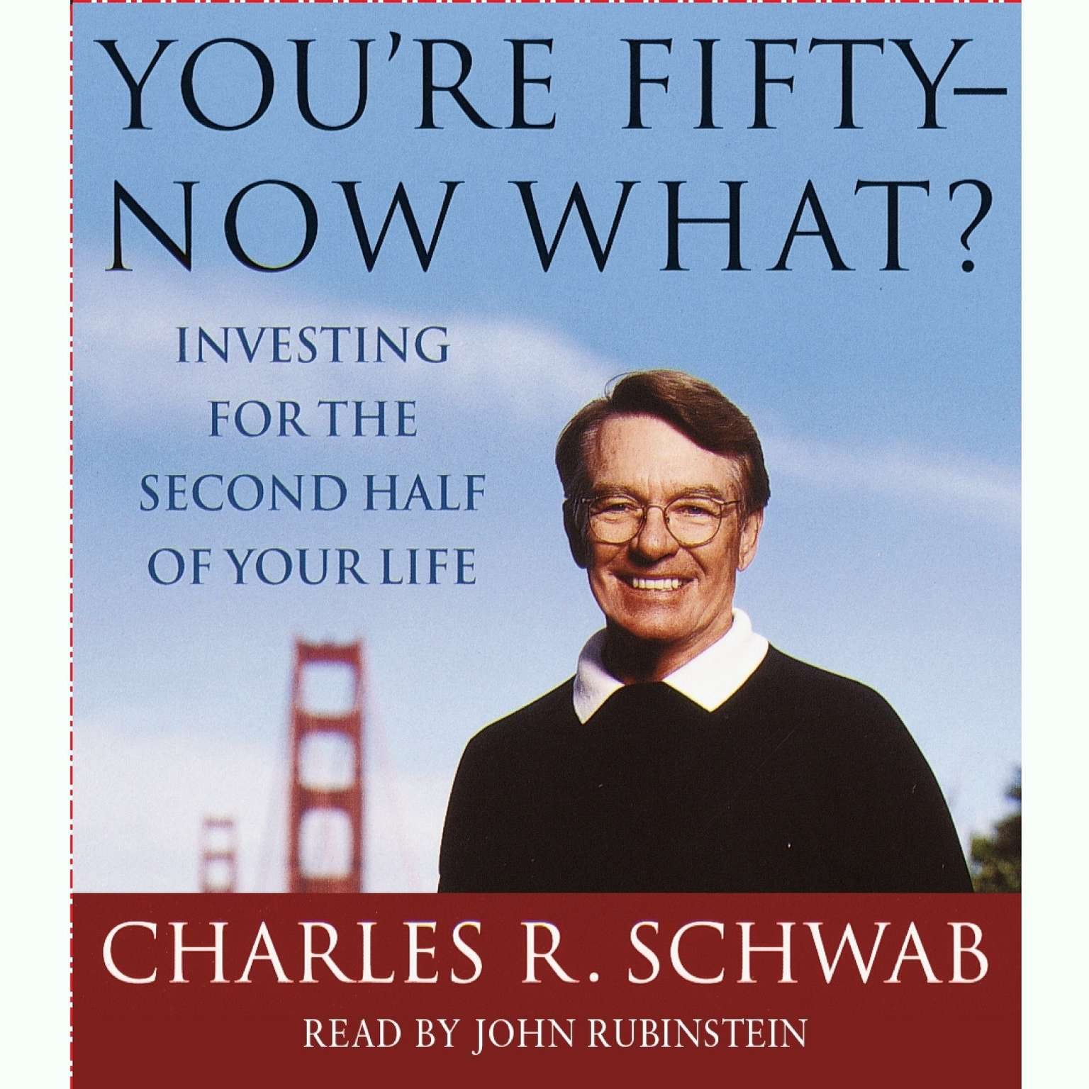 Printable You're Fifty--Now What: Investing for the Second Half of Your Life Audiobook Cover Art
