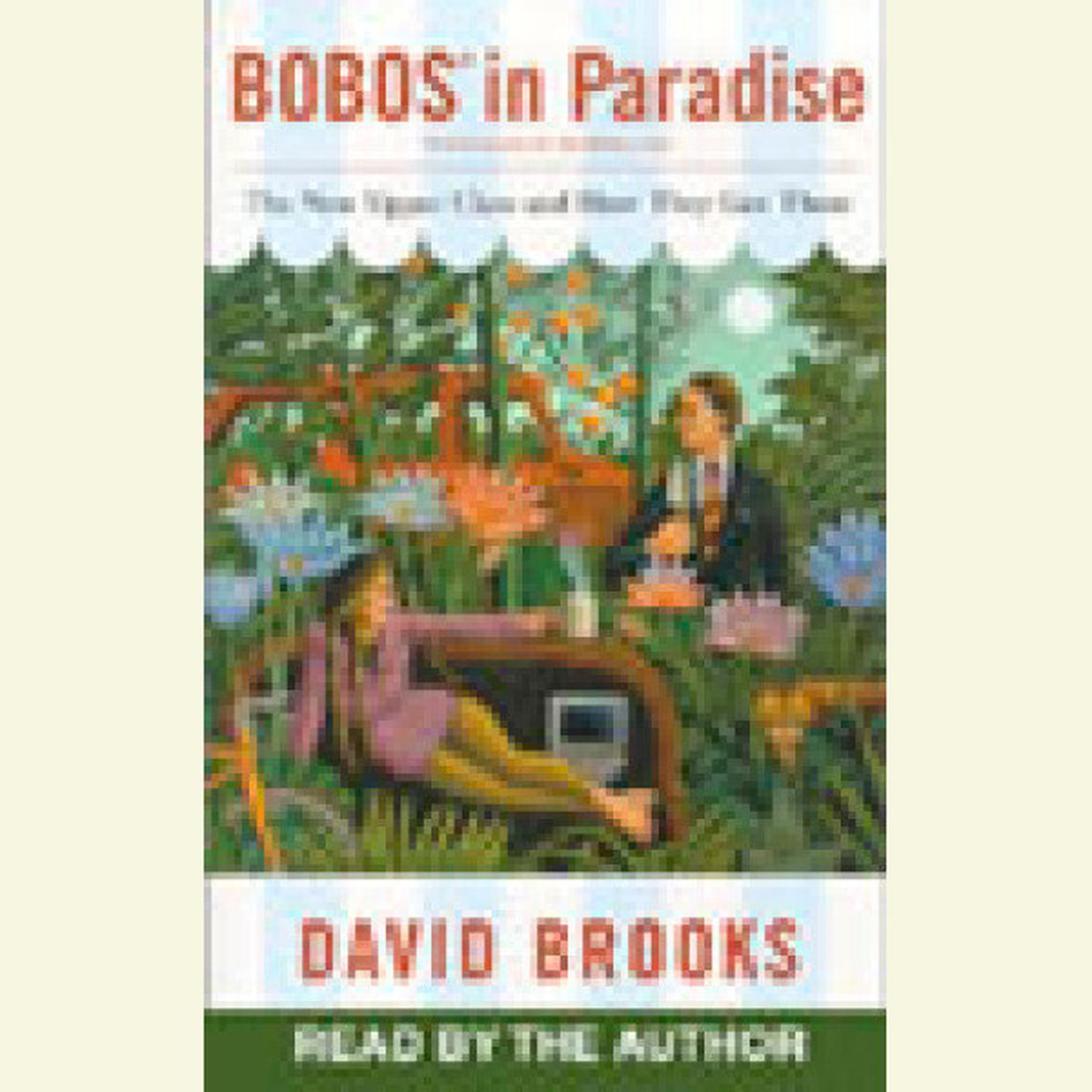 Printable Bobos in Paradise: The New Upper Class and How They Got There Audiobook Cover Art