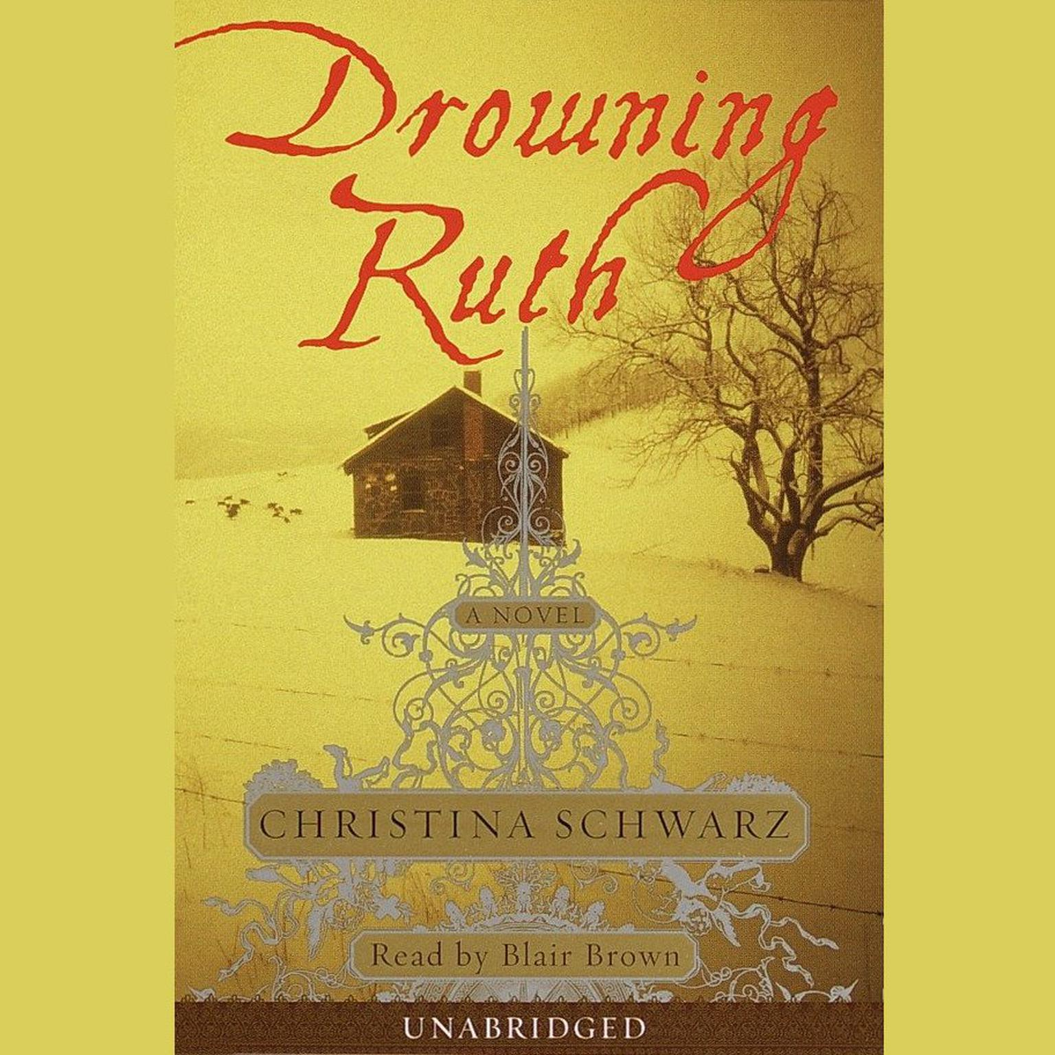 Printable Drowning Ruth: Five Days to Execution, and Other Dispatches From the Wrongly Convicted Audiobook Cover Art