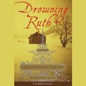 Drowning Ruth, by Christina Schwarz