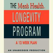 Mens Health Longevity Program Audiobook, by Men's Health Magazine