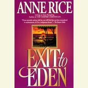 Exit to Eden Audiobook, by Anne Rice